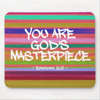 You Are God's Masterpiece Ephesians Quote Mouse Pad