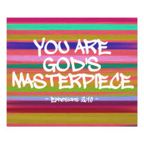 You Are God's Masterpiece Ephesians Quote Photo Print