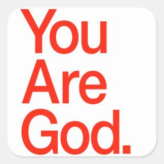 You Are God. Square Sticker
