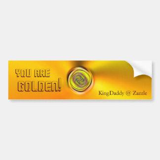 You Are Golden Bumper Sticker