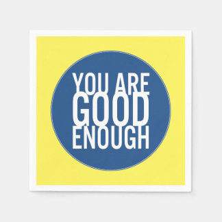 You Are Good Enough (Choose Your Own Color) Napkin