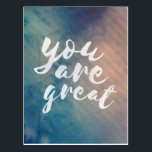 "You are great - motivational postcard<br><div class=""desc"">Cool and stylish typography style quote postcard with the motivational slogan &#39;You are great&#39;</div>"