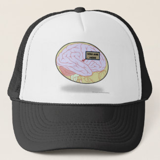 You Are Here - A Reminder for Big Brains Trucker Hat