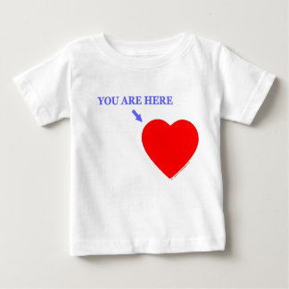 """""""YOU ARE HERE"""" Baby For Military Infant Baby T-Shirt"""