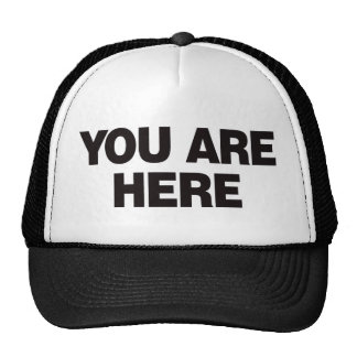 You Are Here - Black Trucker Hat
