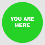 YOU ARE HERE CLASSIC ROUND STICKER