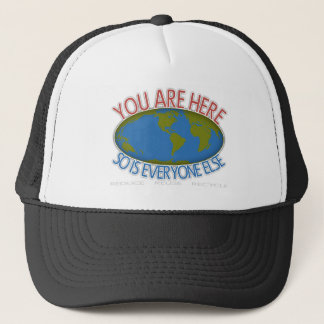 You Are Here Environmental Trucker Hat