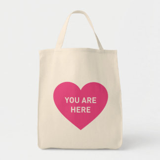 You are here pink heart tote bag