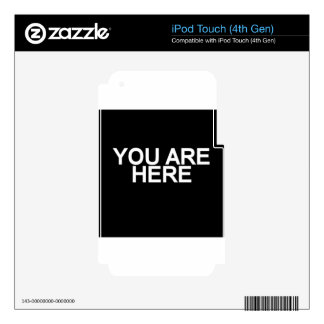 You Are Here Decal For iPod Touch 4G