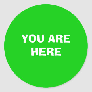 YOU ARE HERE ROUND STICKER