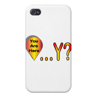 You Are Here.... Why? iPhone 4 Case