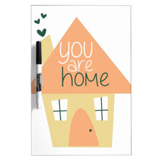 You Are Home Dry-Erase Whiteboards
