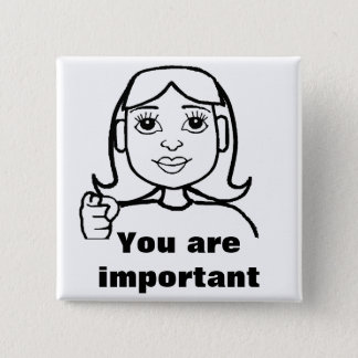 You are important button