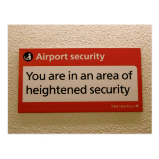 You are in an area of heightened security postcard