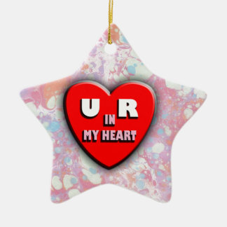 You Are In My Heart Ceramic Ornament