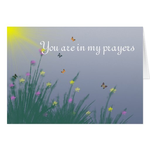 You Are In My Prayers Cards Zazzle