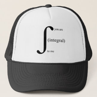 You Are Integral To Me Trucker Hat