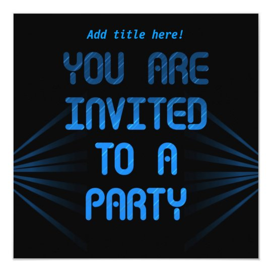 You Are Invited To A Party - Blue & Black Invite