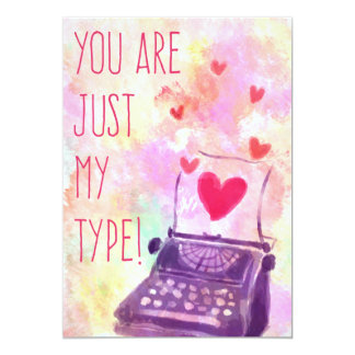 You Are Just My Type Valentine's Day Card