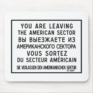 You Are Leaving The American Sector, Germany Sign Mouse Pad