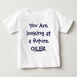 You Are looking at a future OILER, GO BIG BLUE! Baby T-Shirt