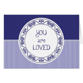 You Are Loved Blank Greetin Card