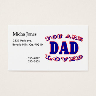 You Are Loved Dad Business Card