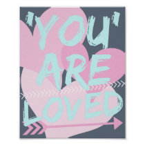 You are loved Inspirational poster..Cute gift Poster