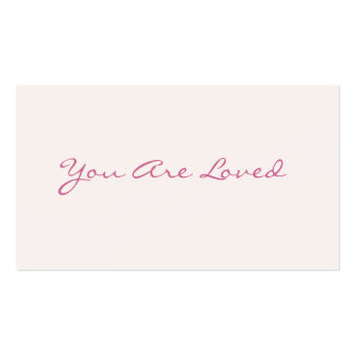 You Are Loved Love Notes Business Cards
