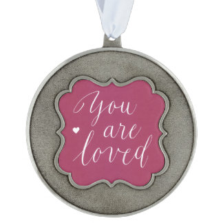 You Are Loved Ornament Scalloped Pewter Christmas Ornament