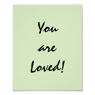 You are Loved! Poster