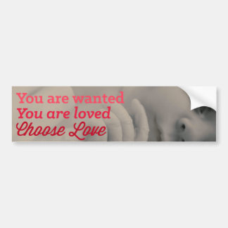 You Are Loved - Pro Life Bumper Sticker