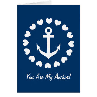 You are my anchor greeting card | Nautical love