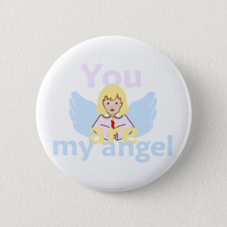 You Are My Angel Button