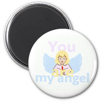 You Are My Angel Magnet