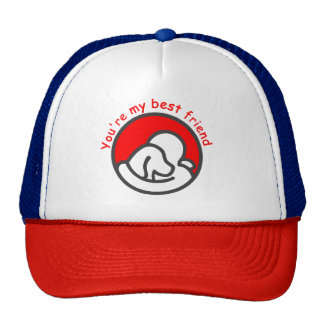 you are my best friend trucker hat