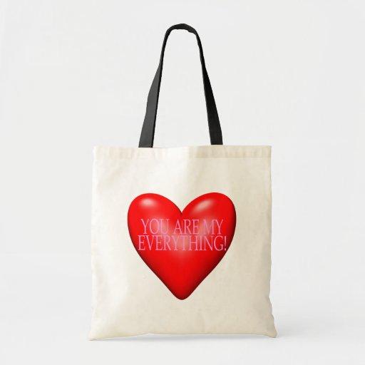 You Are My Everything Budget Tote Bag