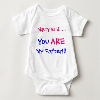You are my father t shirt