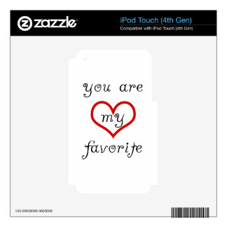 you are my favorite decal for iPod touch 4G