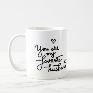 You Are My Favorite Husband Cute Heart Valentine Coffee Mug