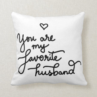 You Are My Favorite Husband Cute Heart Valentine Throw Pillow