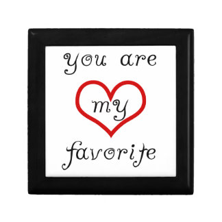 you are my favorite jewelry box