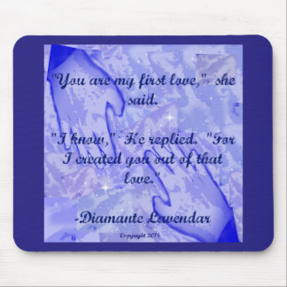 You Are My First Love by Diamante Lavendar Mouse Pad