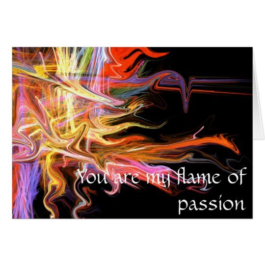 You are my flame of passion love greeting card fra