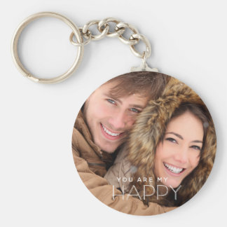 You Are My HAPPY Keychain