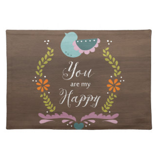You are my Happy Cloth Placemat