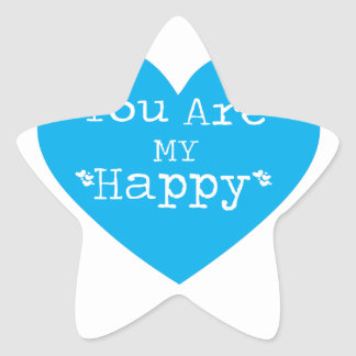 you are my happy star sticker