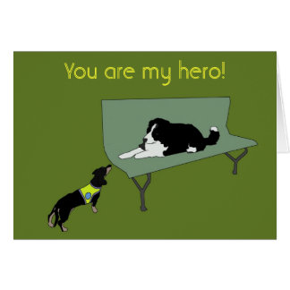 You are my hero! card