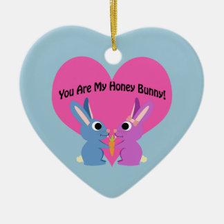 You are My Honey Bunny! Ceramic Ornament
