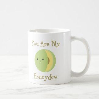 You are my Honeydew Coffee Mug